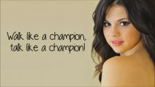 Selena Gomez - Like A Champion *lyrıcs Hd* Not Pıtched