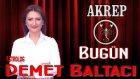 AKREP Burcu, GÜNLÜK Astroloji Yorumu,15 NİSAN 2014, Astrolog DEMET BALTACI Bilinç Okulu