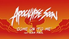 Major Lazer - Come On To Me Sean Paul