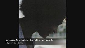 Yasmine Modestine - La Lettre De Camille