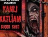 Kanlı Katliam – Blood Shed Trailer