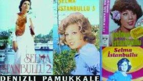 Selma İstanbullu - Neredesin Sen