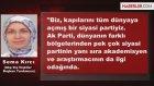 Dünyanın Gözü AK Parti'de