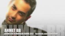 Ahmet Bb - Benim Gibi Olmayacak