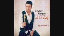 Murat Kursun - Benimle Evlenirmisin 2014
