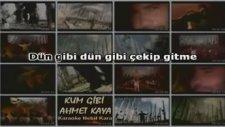 Ahmet Kaya - Kum Gibi Karaoke