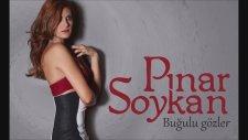 Pınar Soykan Buğulu Gözler