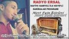Mert Eyin-Radyo Ersal-Safiye Samyeli-Keyifli Dakikalar