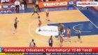 Galatasaray Odeabank, Fenerbahçe'yi 72-69 Yendi
