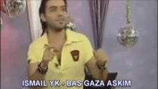 Ismail Yk - Baz Gaza Askim 2013 Hd