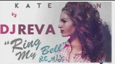 Dj Reva vs Kate Linn - Ring My Bell (Remix)