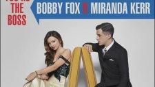 Miranda Kerr & Bobby Fox - You Are The Boss