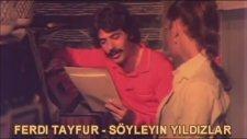 Ferdi Tayfur - Söyleyin Yıldızlar 2013 ( 1980 ) Hd