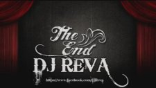 Dj Reva The End 2014