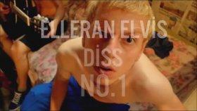 Elleran Elvis - Diss No.1