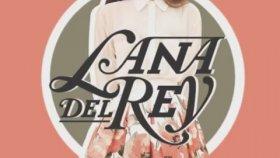Lana Del Rey - Every Man Gets