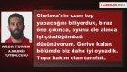 Arda Turan Chelsea Zaferi Sonrası Konuştu