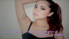 Alyssa Bernal - To The Top - Acapella Part 2