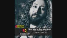 Eflatun Feat Serkan Demirel - Anahtar (Version)