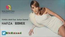 Funda Arar Feat. Serkan Demirel - Hafıza (Remix)