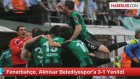 Fenerbahçe, Akhisar Belediyespor'a 3-1 Yenildi