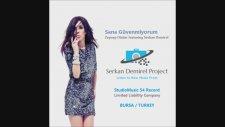 Zeynep Dizdar Featuring Serkan Demirel - Sana Güvenmiyorum