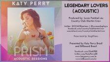 Katy Perry - Legendary Lovers ( Acoustic ) Prısm Acoustıc Sessıons