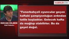 Rıdvan Dilmen'den Kampl Ve Mevlüt Erdinç Yorumu
