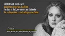 Adele - Set Fire To The Rain  Türkçe Altyazılı