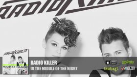 Radio Killer - In The Middle Of The Night
