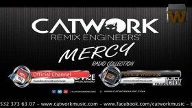 Catwork Remix Engineers - Mercy Radio Collection