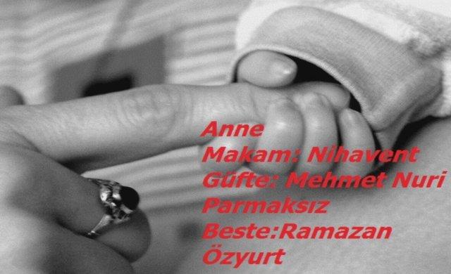 Mehmet Nuri Parmaksız-Anne Şiiri ve Şarkısı