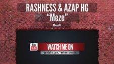 Rashness - Meze Feat. Azap HG (2014)