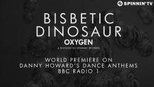 Bisbetic - Dinosaur (world Premiere Danny Howard Bbc Radio 1)