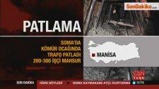 Manisa'da Maden Ocağında Patlama: 20 Ölü, 200-300 İşçi Mahsur