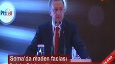 Başbakan Erdoğan'dan Soma Maden Kazası Açıklaması