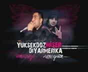 Miser Feat Yuksekdoz Diyarmerika