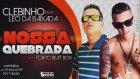 Mc Clebinho E Mc Leo Da Baixada - Nossa Quebrada  Música Nova