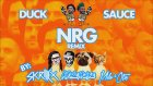 Duck Sauce - Nrg  Skrillex, Kill The Noise, Milo & Otis Remix)