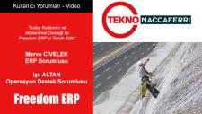 Kolay Kullanımı Ve Mükemmel Desteği İle Freedom Erp'yi Tercih Ettik - Tekno Maccaferri