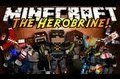 Minecraft Mini-Game : The Herobrıne!
