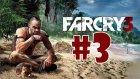 Far Cry 3 Bölüm 3