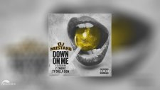Dj Mustard - Down On Me Ft. 2 Chainz & Ty Dolla Sign ( Explicit)