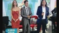 Nadir Show - Nadir Saltık - Tezcan Selvi - Nazlı Karakaya - Rumeli Tv