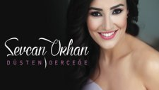Sevcan Orhan - Kanadım Değdi Sevdaya (2014)