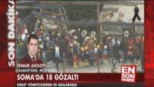Soma Holding'te Alp Gürkan Ve 18 Kişi Gözaltına Alındı