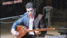Ayaşlı Emre - Ağlar Gezer Angaralım