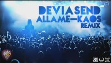 Allame - Kaos ( Deviasend Remix )