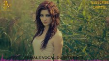 Female Vocal Dubstep Mix - 01