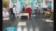 Nadir Show - Ersan Uluçay - İlahi  Kaside